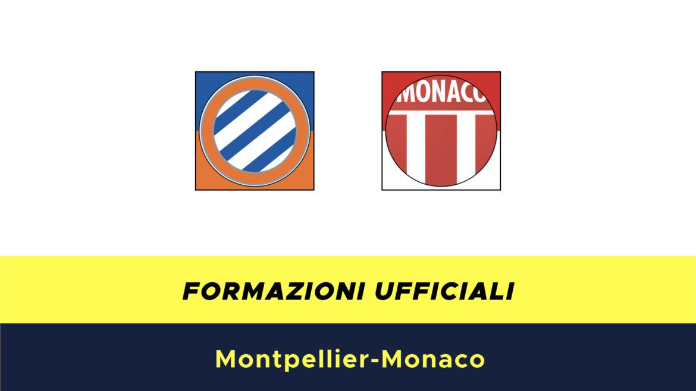 Montpellier-Monaco formazioni ufficiali