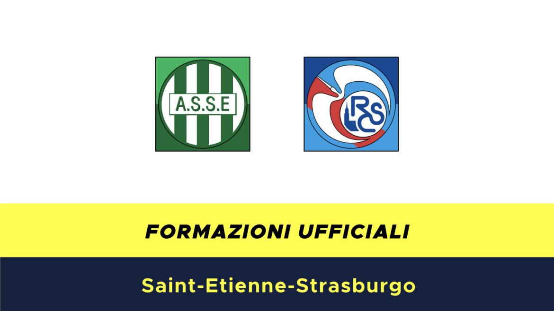 St.Etienne-Strasburgo formazioni ufficiali