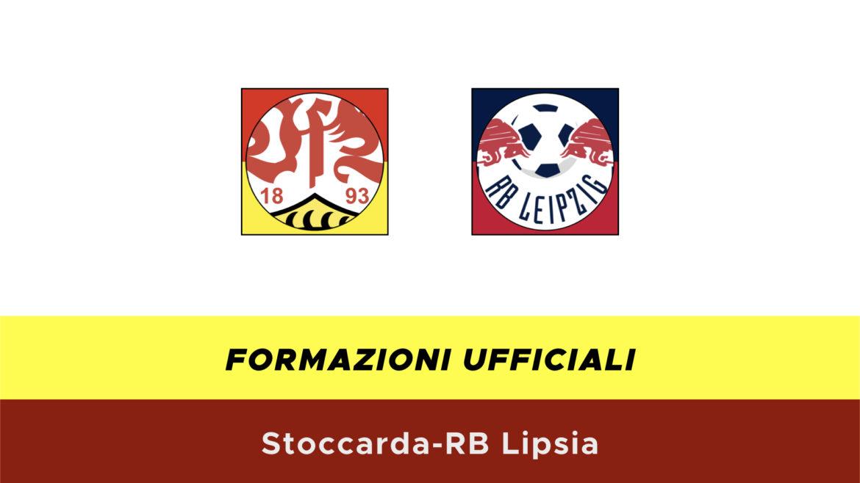 Stoccarda-RB Lipsia formazioni ufficiali