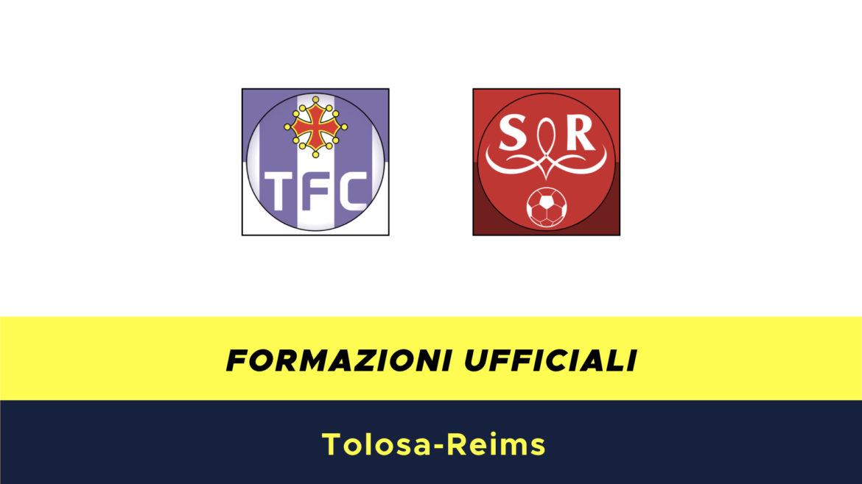 Tolosa-Reims formazioni ufficiali