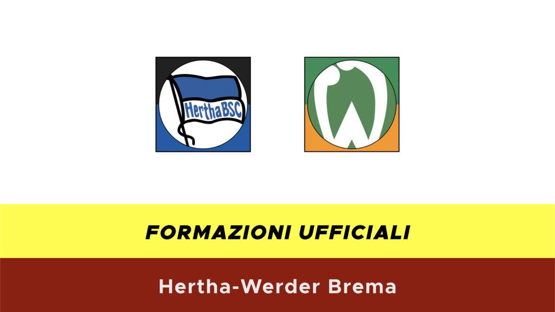 Herta-Werder Brema formazioni ufficiali