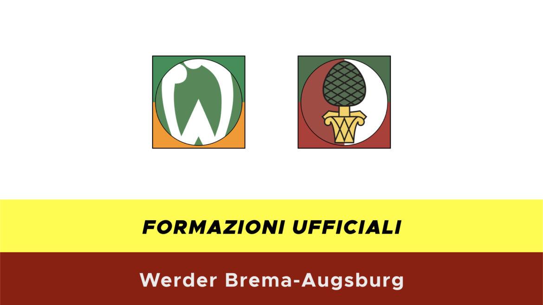 Werder Brema-Ausburg formazioni ufficiali