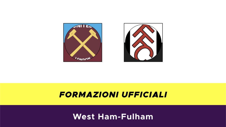 West Ham-Fulham formazioni ufficiali