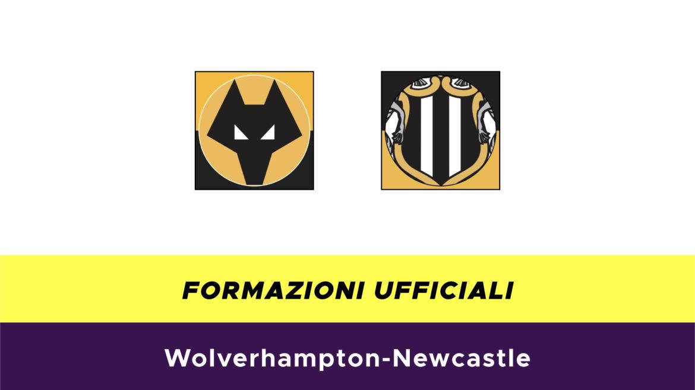 Wolverhampton-Newcastle formazioni ufficiali