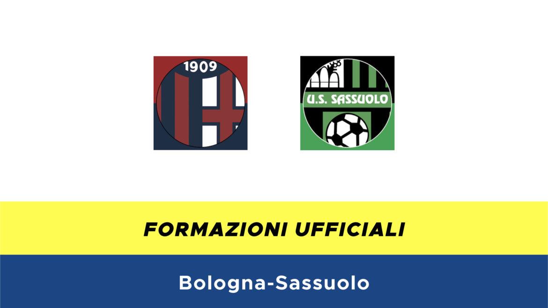 Bologna-Sassuolo formazioni ufficiali