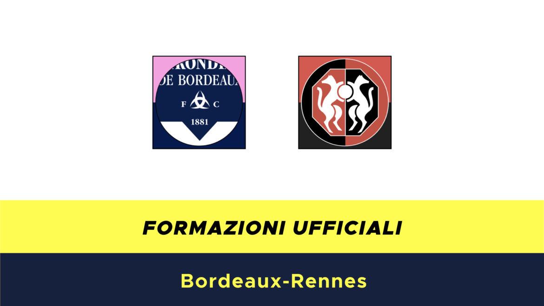 Bordeaux-Rennes formazioni ufficiali