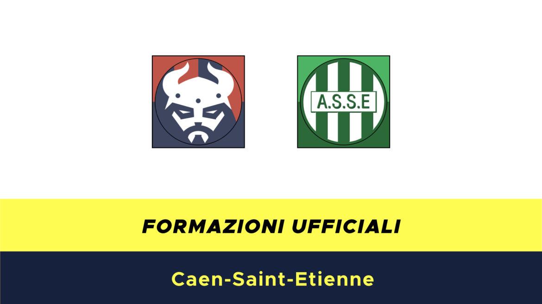 Caen-St.Etienne formazioni ufficiali