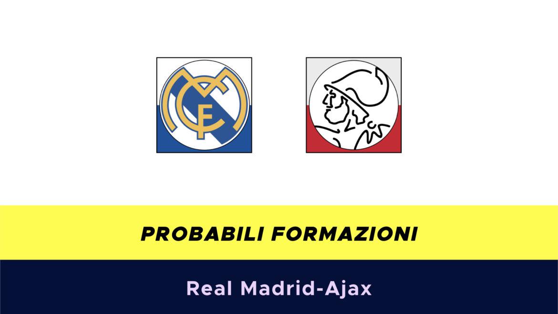 Real Madrid-Ajax probabili formazioni