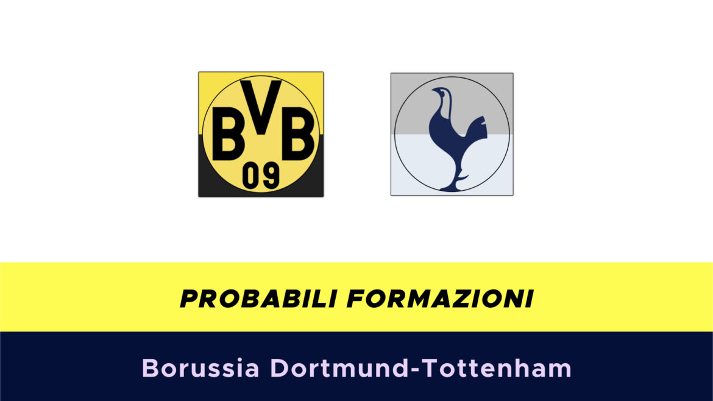 Borussia Dortmund-Tottenham probabili formazioni