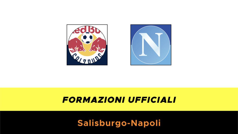 Salisburgo-Napoli formazioni ufficiali
