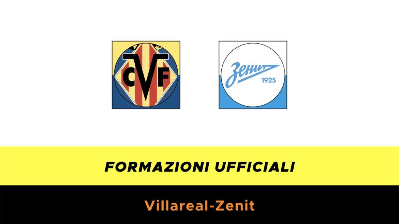 Villarreal-Zenit formazioni ufficiali