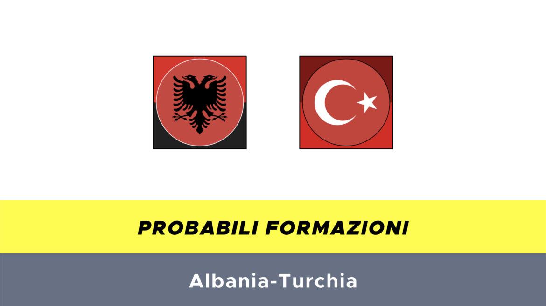 Albania-Turchia probabili formazioni