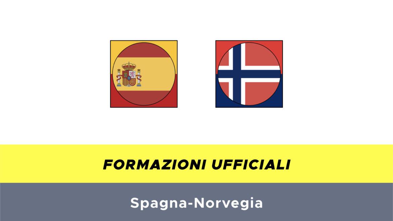 Spagna-Norvegia formazioni ufficiali