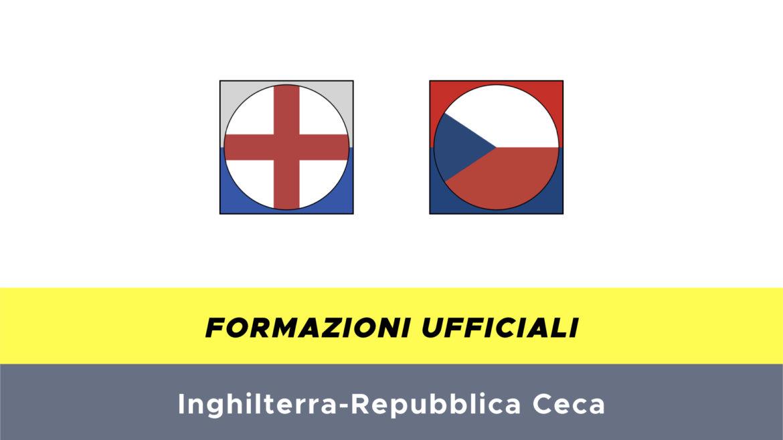 Inghilterra-Repubblica Ceca formazioni ufficiali