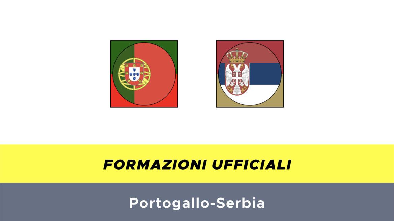 Portogallo-Serbia formazioni ufficiali