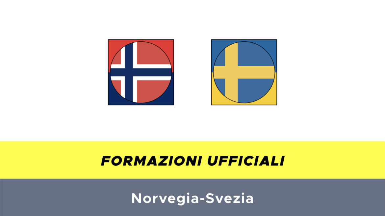 Norvegia-Svezia formazioni ufficiali