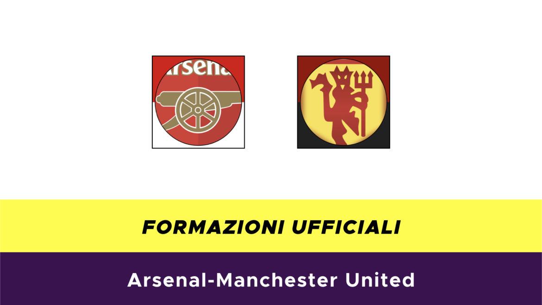 Arsenal-Manchester United formazioni ufficiali