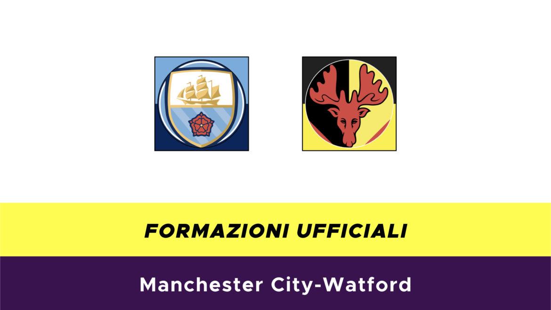 Manchester City-Watford formazioni ufficiali