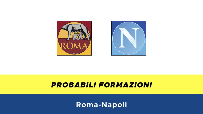roma-napoli probabili formazioni