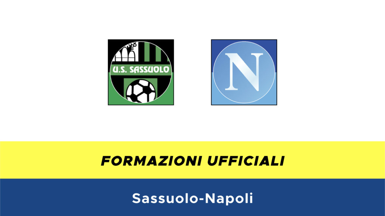 Sassuolo-Napoli formazioni ufficiali