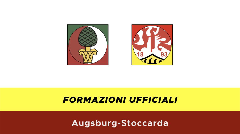 Augsburg-Stoccarda formazioni ufficiali