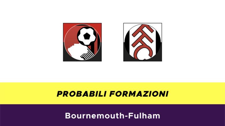 Bournemouth-Fulham probabili formazioni