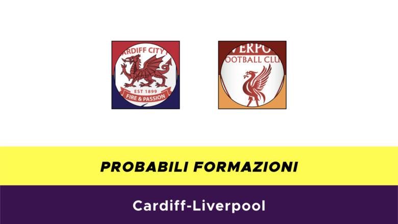 Cardiff-Liverpool probabili formazioni