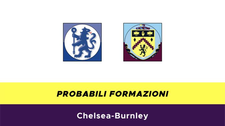 Chelsea-Burnley probabili formazioni