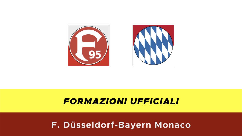 Fortuna Dusseldorf-Bayern Monaco formazioni ufficiali