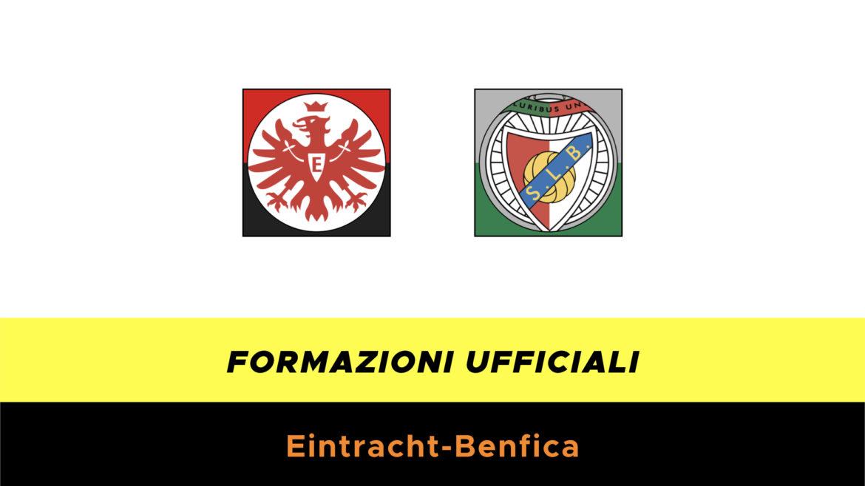 Eintracht-Benfica formazioni ufficiali