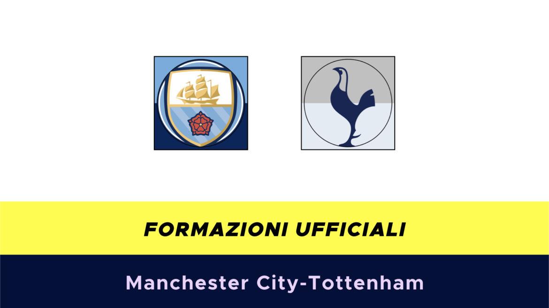 Manchester City-Tottenham formazioni ufficiali