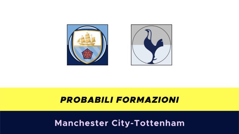 Manchester City-Tottenham probabili formazioni