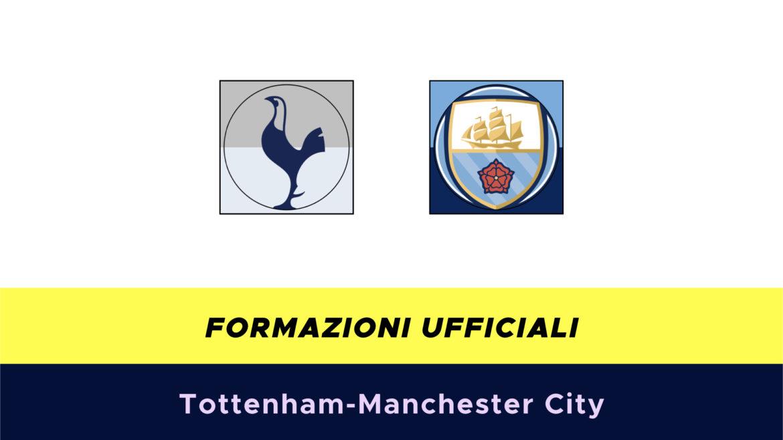 Tottenham-Manchester Cityformazioni ufficiali