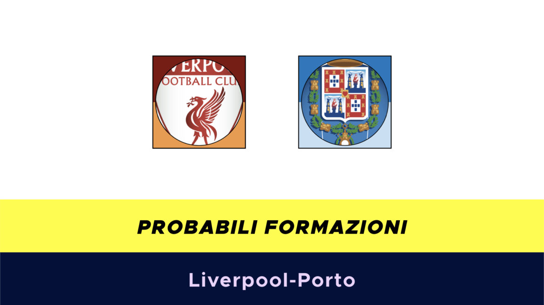 Liverpool-Porto probabili formazioni