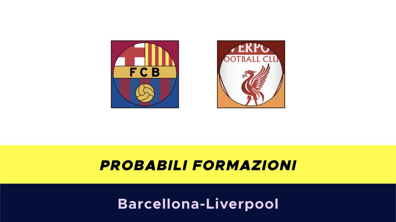 Barcellona-Liverpool probabili formazioni
