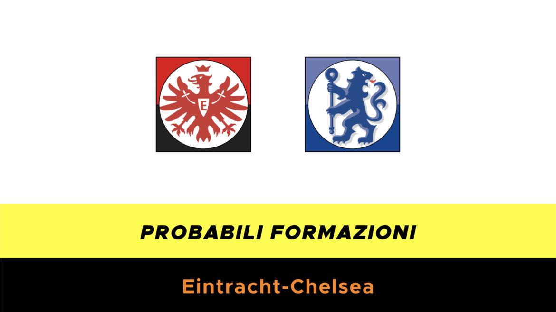 Eintracht-Chelsea probabili formazioni
