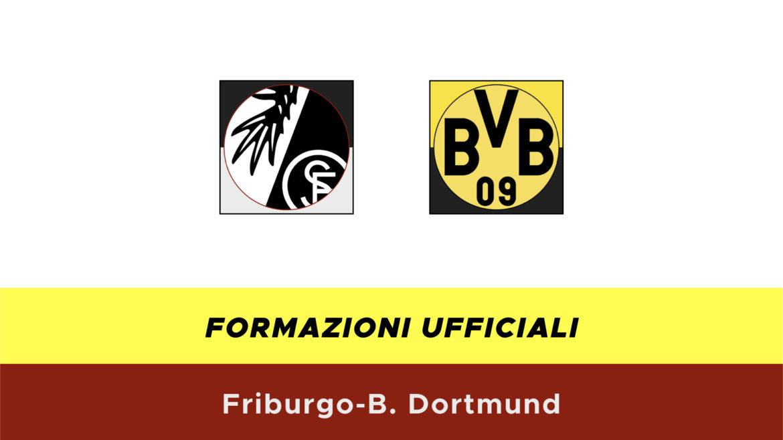 Friburgo-Borussia Dortmund formazioni ufficiali