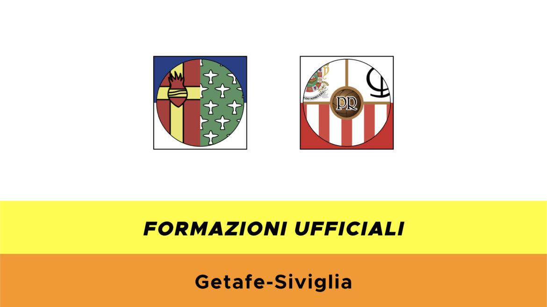 Getafe-Siviglia formazioni ufficiali