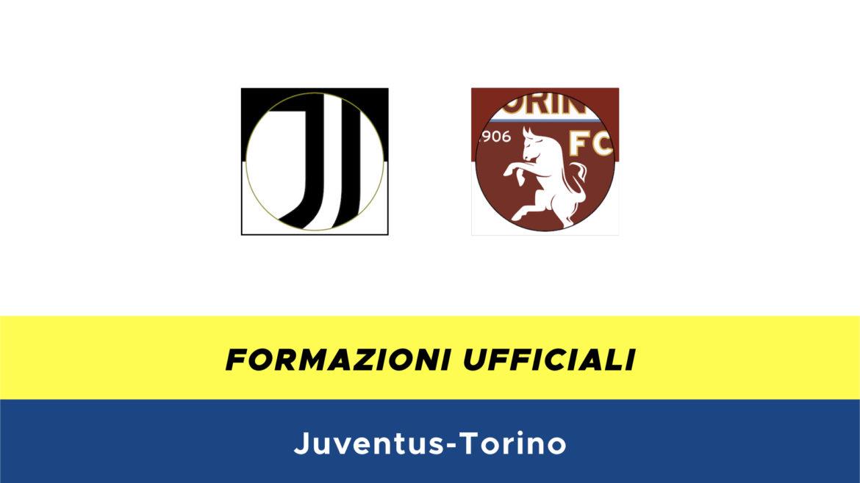 Juventus-Torino formazioni ufficiali