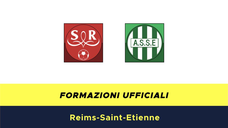 Reims-Saint Etienne formazioni ufficiali