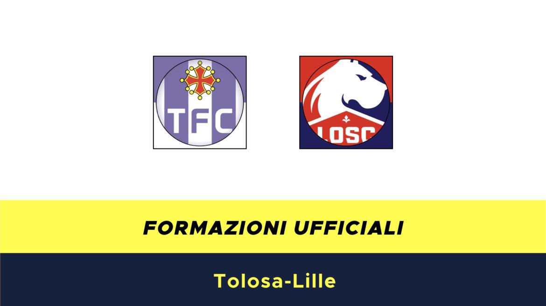 Tolosa-Lilla formazioni ufficiali