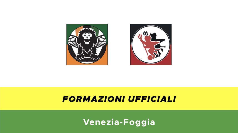 Venezia-Foggia formazioni ufficiali