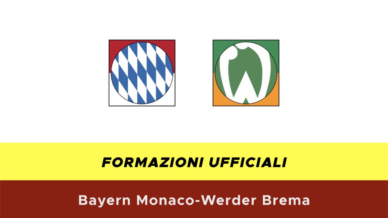 Bayern Monaco-Werder Brema formazioni ufficiali