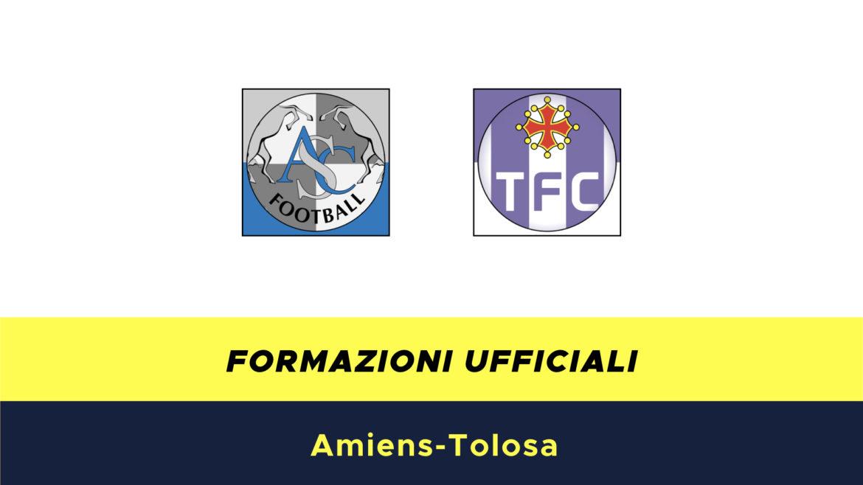 Amiens-Tolosa formazioni ufficiali