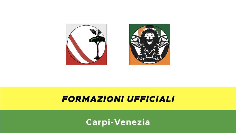 Carpi-Venezia formazioni ufficiali
