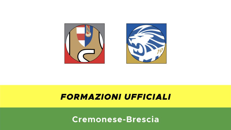 Cremonese-Brescia formazioni ufficiali
