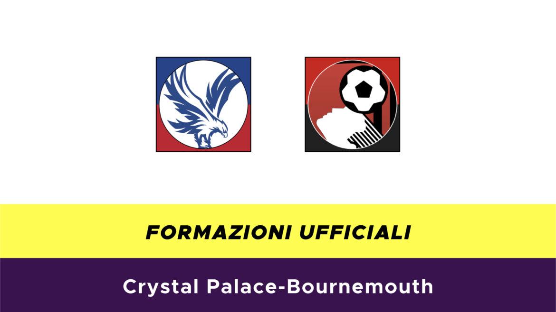 Crystal Palace-Bournemouth formazioni ufficiali