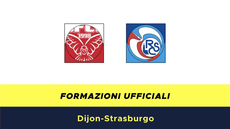 Digione-Strasburgo formazioni ufficiali