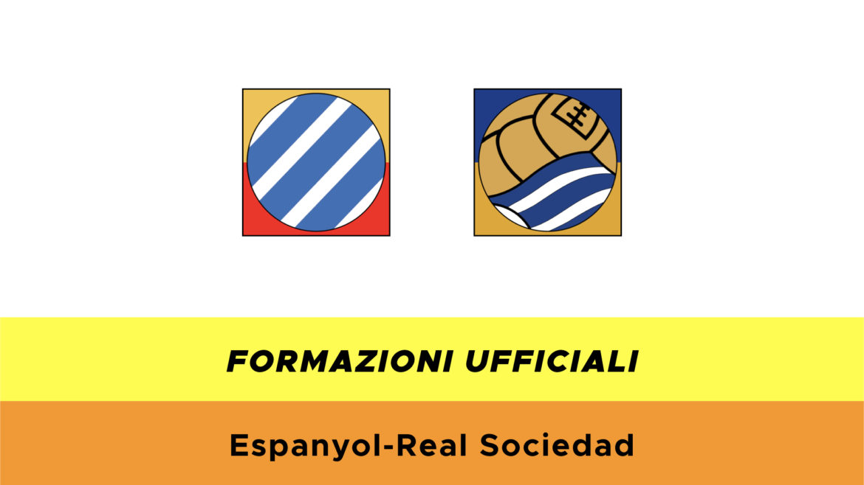 Espanyol-Real Sociedad formazioni ufficiali