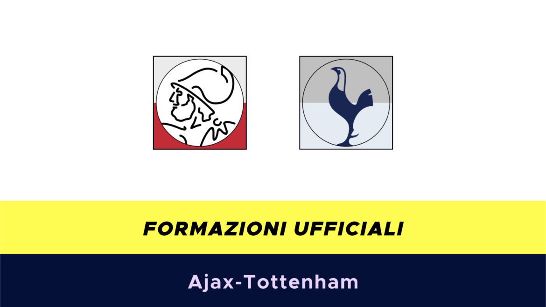 Ajax-Tottenham formazioni ufficiali